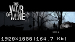This War of Mine: Final Cut (2014) (RePack от FitGirl) PC