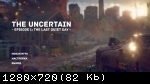 The Uncertain: The Last Quiet Day (2016) (RePack от FitGirl) PC