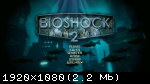 BioShock Remastered: Collection (2016) (RePack от xatab) PC